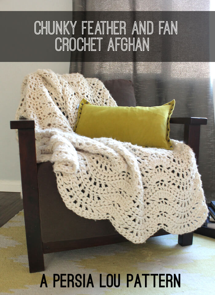 Chunky Feather and Fan Crochet Blanket - free pattern includes chart and video tutorial