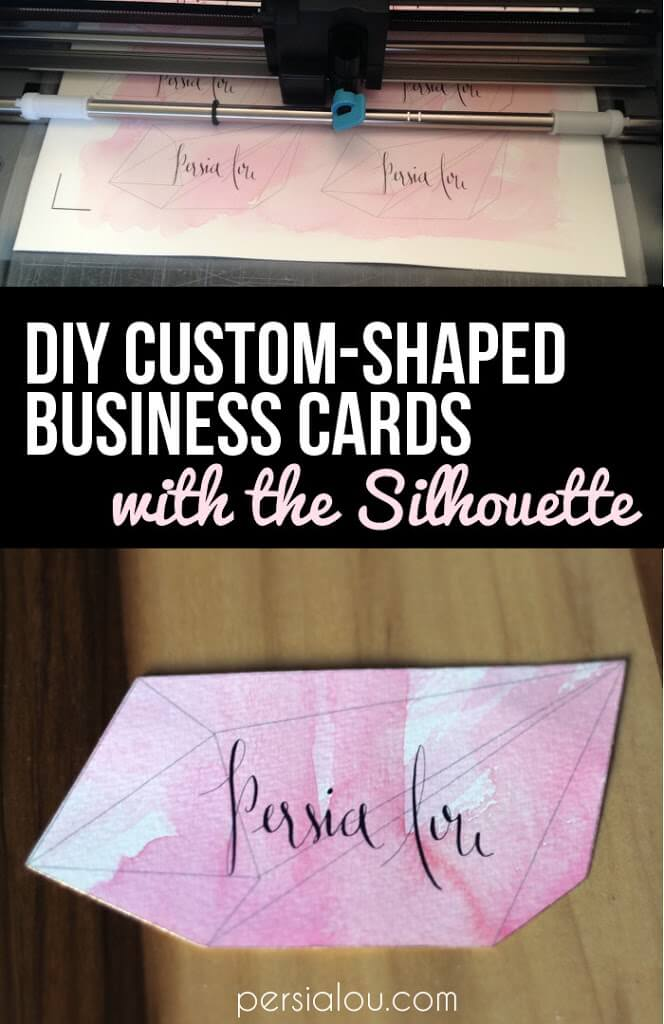 DIY Double-Sided, Custom-Shaped Business Cards - Persia Lou