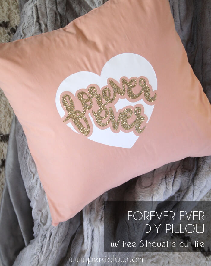 Valentine's Day Forever Ever Pillow Tutorial – Free Silhouette Cut File
