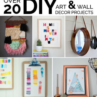 Easy DIY Art Ideas and Wall Decor Projects