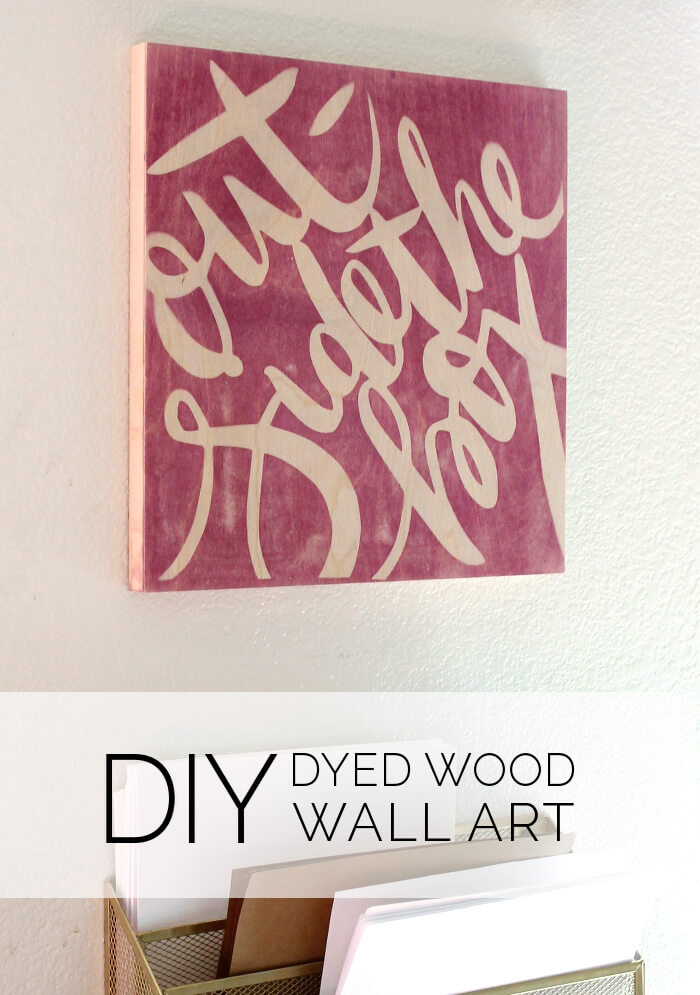DIY Dyed Wood Wall Art - This is so cool! Use photo sensitive dye to create wooden wall art!