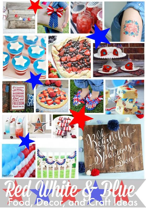 Red, White, & Blue Craft, Food, and Decor Ideas