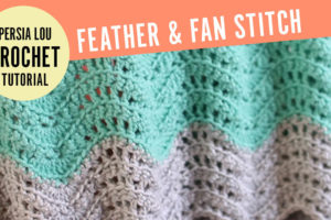New Crochet Video : Feather and Fan Stitch
