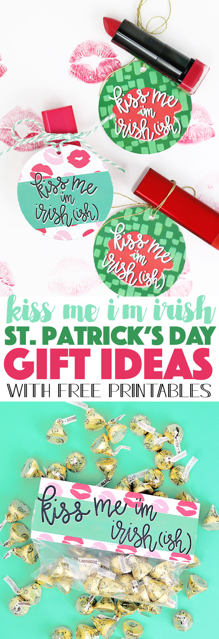 Kiss Me I'm Irish(ish) St. Patrick's Day Gift Idea with printables