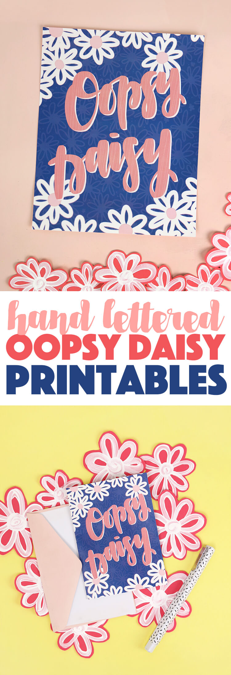 "free hand lettered ""oopsy daisy"" printable for Spring"