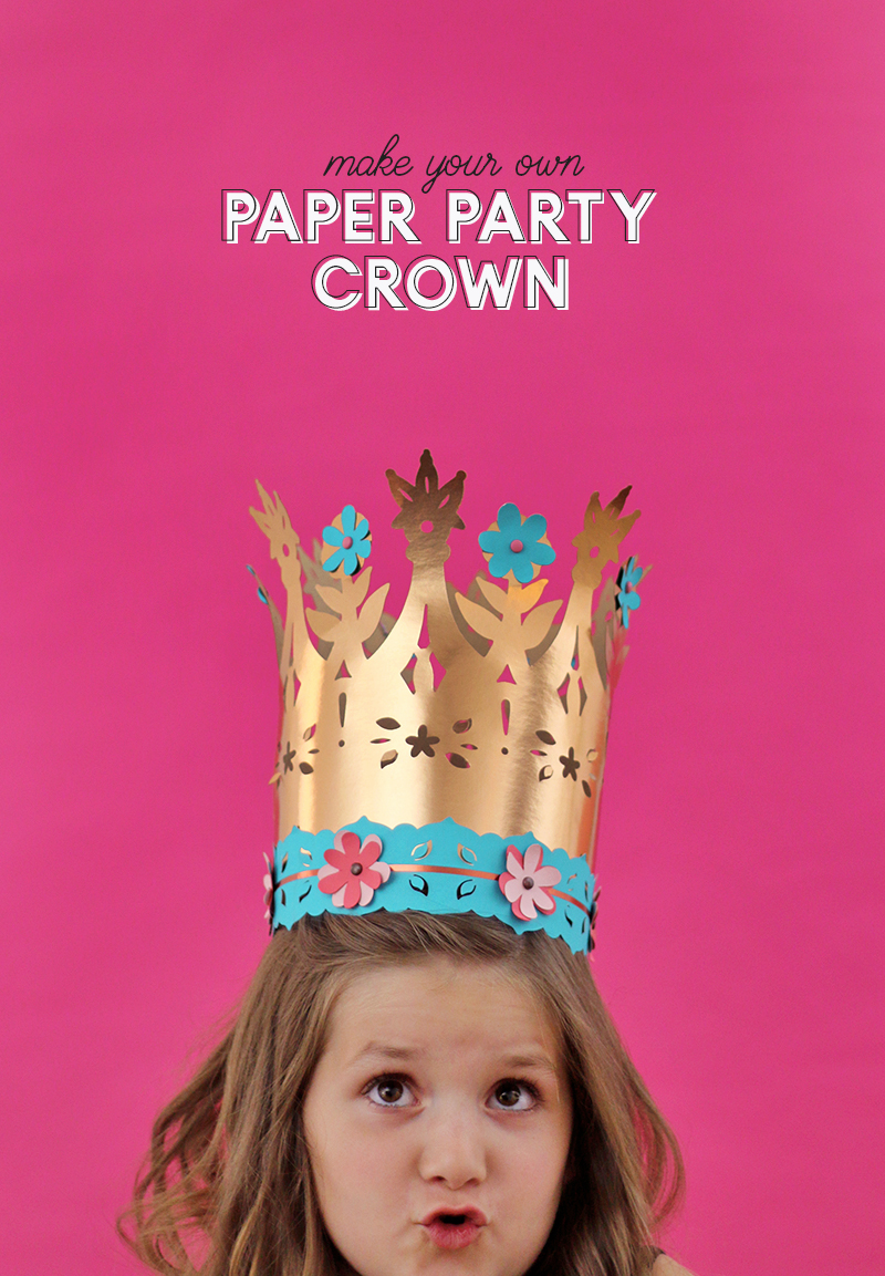 diy paper crown - so much fun for parties! free cut file or printable template to make your own crown