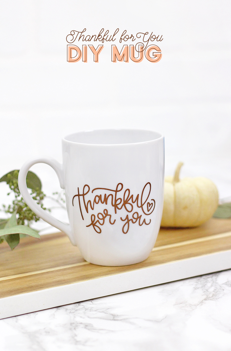 thankful for you - free thanksgiving svg cut file - make your own mug