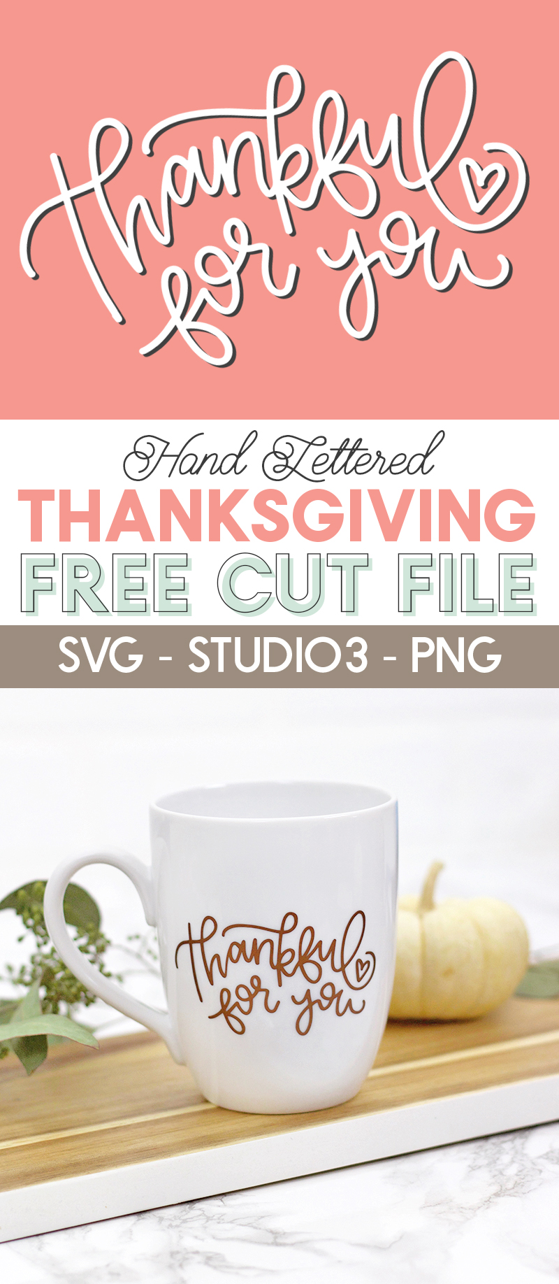 hand lettered thanksgiving svg cut file - free cut file to make thanksgiving projects with your silhouette or cricut