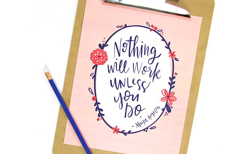 Motivational Hand Lettered Printables