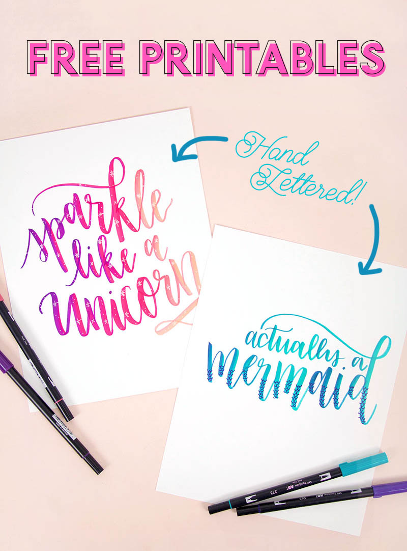 actually a mermaid and sparkle like a unicorn free hand lettered printables