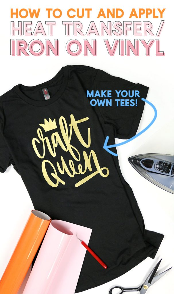 How to Use Heat Transfer Vinyl: A Beginner's Guide to Cutting and Applying Iron On Vinyl