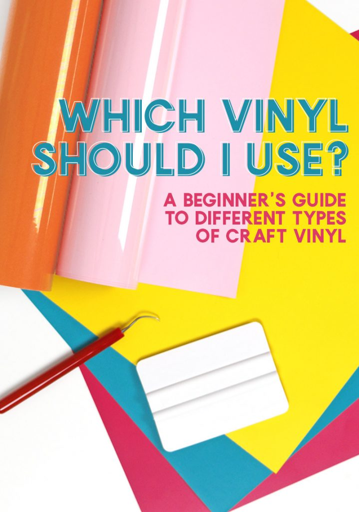 Which Vinyl Should I Use? A Beginner's Guide to Different Types of Craft Vinyl