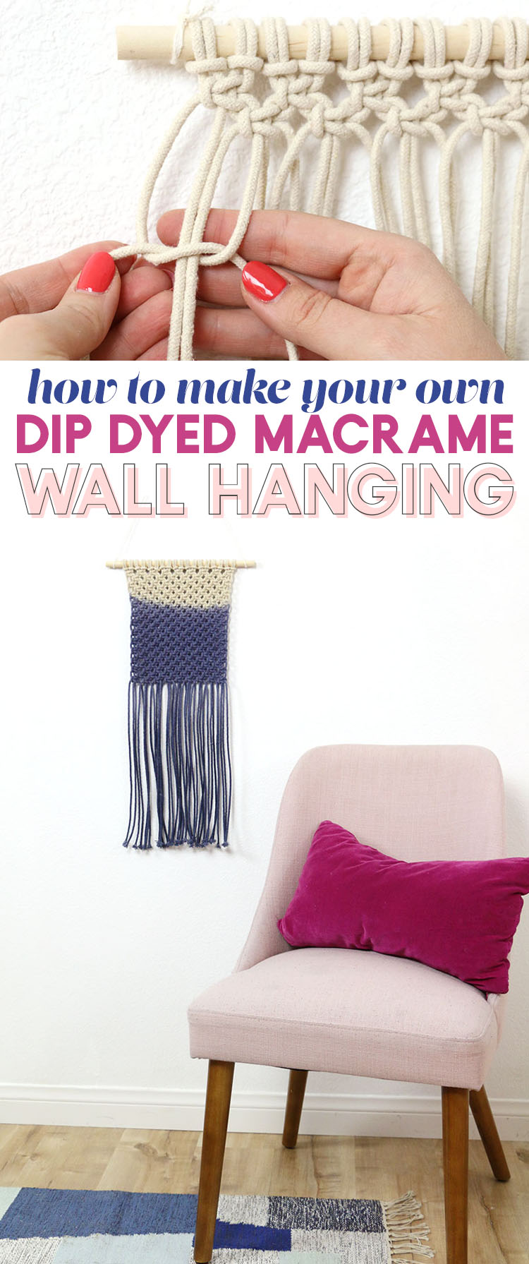 how to make your own dip dyed macrame wall hanging