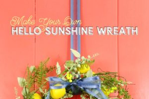 Free Hello Sunshine Cut File & DIY Summer Lemon Wreath