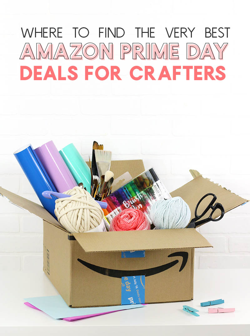 Amazon Prime Day Craft Deals - best deals for crafters and creatives