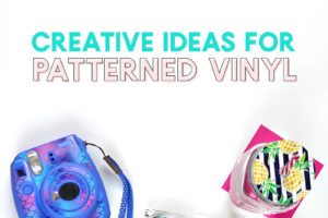 Creative Ideas for Using Patterned Vinyl
