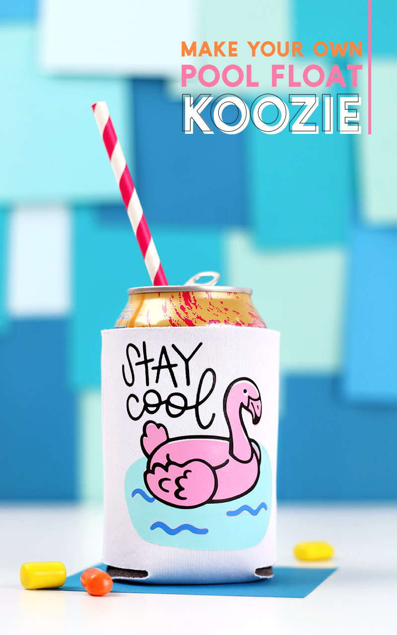 Stay Cool Flamingo Pool Float Koozie DIY