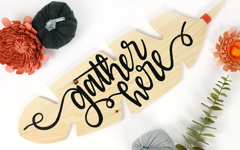 DIY Gather Here Sign with Free Cut File
