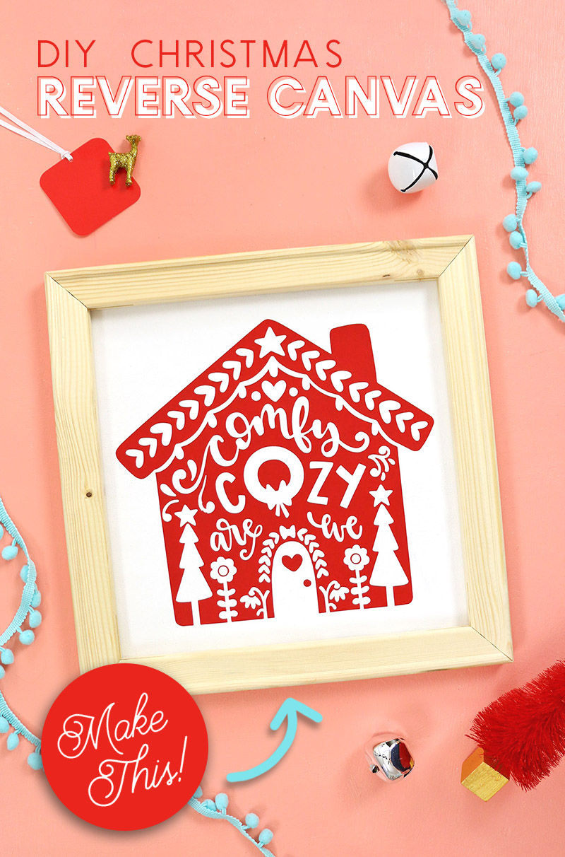 how to make a reverse canvas decoration for Christmas