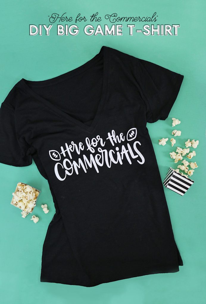 DIY super bowl t-shirt with free here for the commercials hand lettered cut file