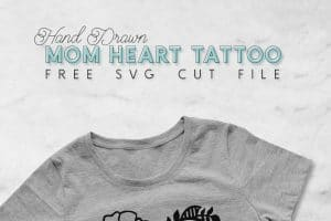 Free Mom Heart Tattoo SVG Cut File