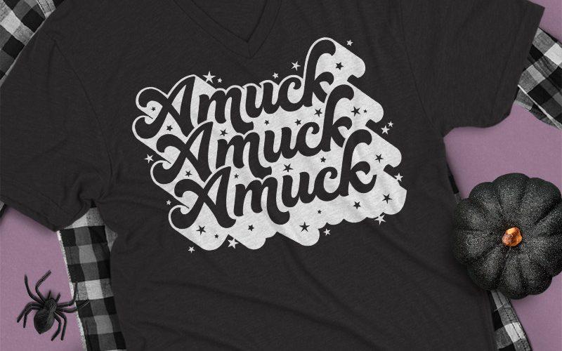 """Free """"Amuck Amuck Amuck"""" Hocus Pocus SVG Cut File"""