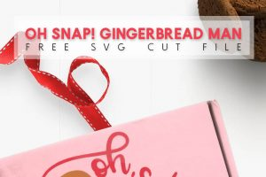 Free Oh Snap! Gingerbread Man SVG Cut File