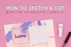 How to Sketch & Cut with the Silhouette Cameo 4 or Portrait 3